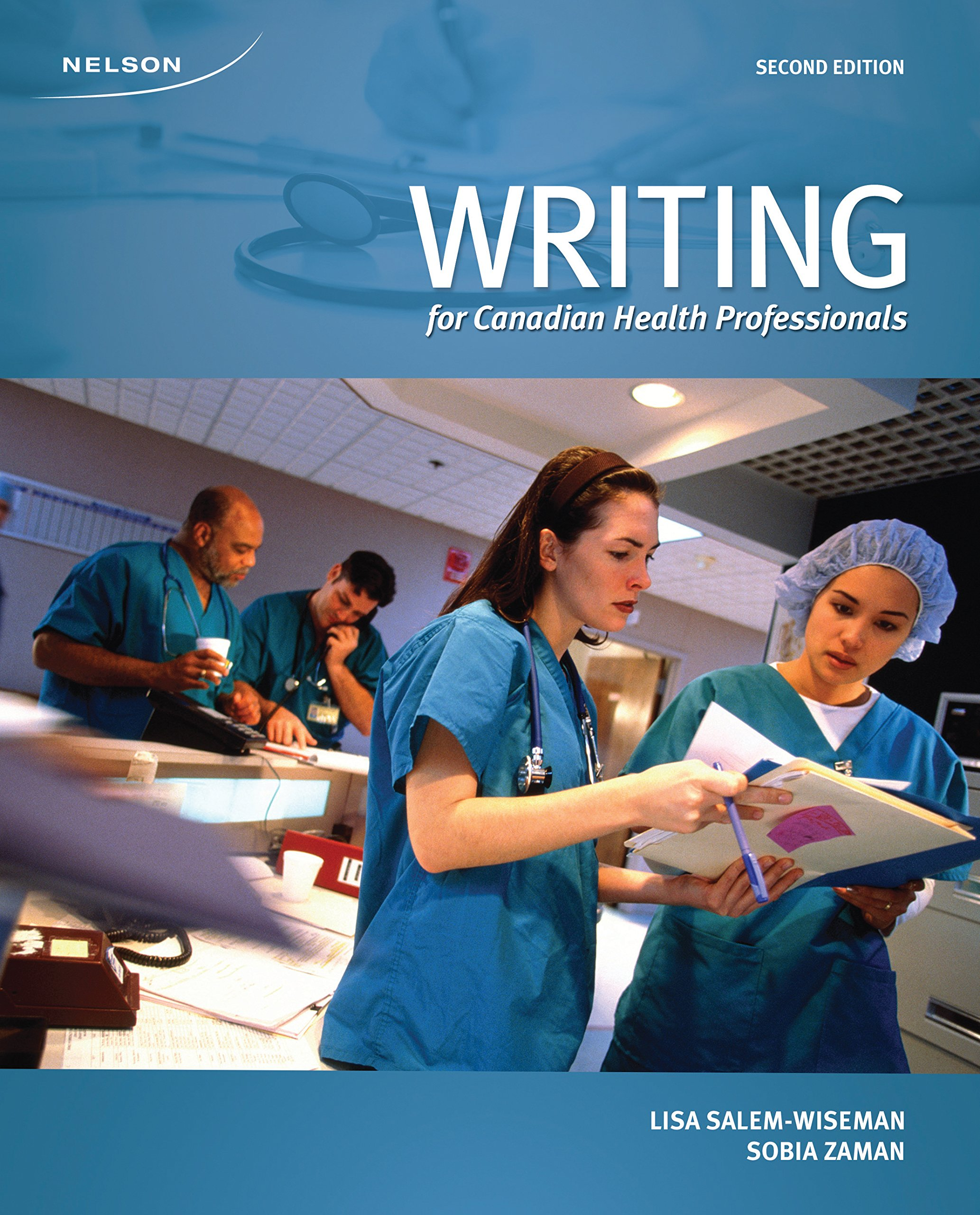 Writing for Canadian Health Professionals, 2nd Edition - See more at: http://www.nelson.com/catalogue/productOverview.do?Ntt=16566646704892079210979474001062236486&N=197+4294949473&Ntk=P_EPI#sthash.lbDduvxG.dpuf pdf