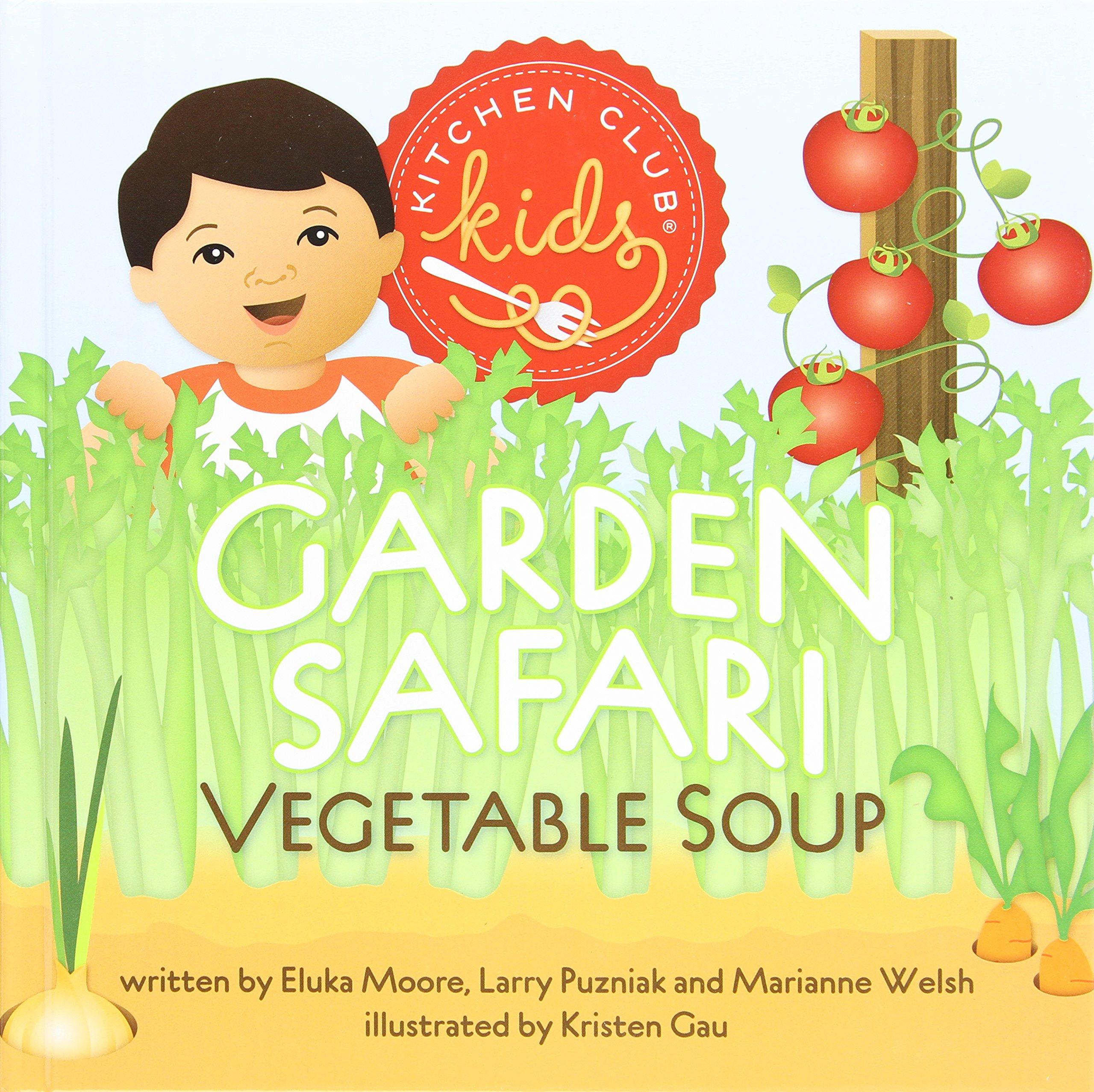 Download Garden Safari Vegetable Soup (Kitchen Club Kids) pdf epub