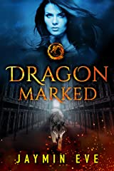 Dragon Marked (Supernatural Prison Book 1) Kindle Edition