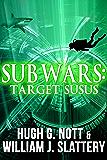 Sub Wars: Target SUSUS