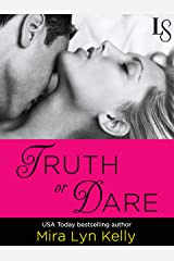 Truth or Dare: A Dare to Love Novel Kindle Edition