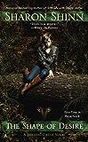 The Shape of Desire (A Shifting Circle Novel Book 1)