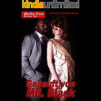 Gekauft von Mr. Black: »Ich bin sein Eigentum«