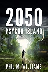 2050: Psycho Island (Book 1) Kindle Edition