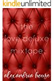 the love deluxe mixtape