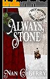 Always, Stone (Three Rivers Express)