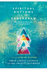 Spiritual Rhythms for the Enneagram: A Handbook for Harmony and Transformation Kindle Edition