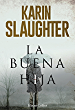 La buena hija (Suspense / Thriller) (Spanish Edition)