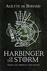 Harbinger of the Storm (Obsidian and Blood Book 2) Kindle Edition