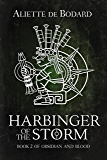 Harbinger of the Storm (Obsidian and Blood Book 2)