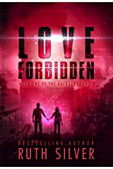 Love Forbidden (Aberrant Book 1) Kindle Edition
