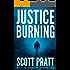 Justice Burning (Darren Street Book 2)