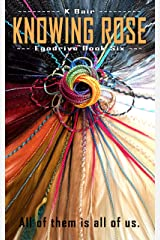 Knowing Rose: Egodrive Book Six (The Ulysses Project) Kindle Edition