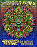 Chris Dyer's Kick-ass Coloring Book: For Rad Adults and Cool Kids