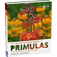 Plant Lover's Guide to Primulas, The (Plant Lover's Guides)