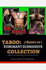 Dominant Submissive: 3 in 1 COLLECTION ( Aggressive Dominant Man, Submissive Female, Romantic Suspense ) Kindle Edition