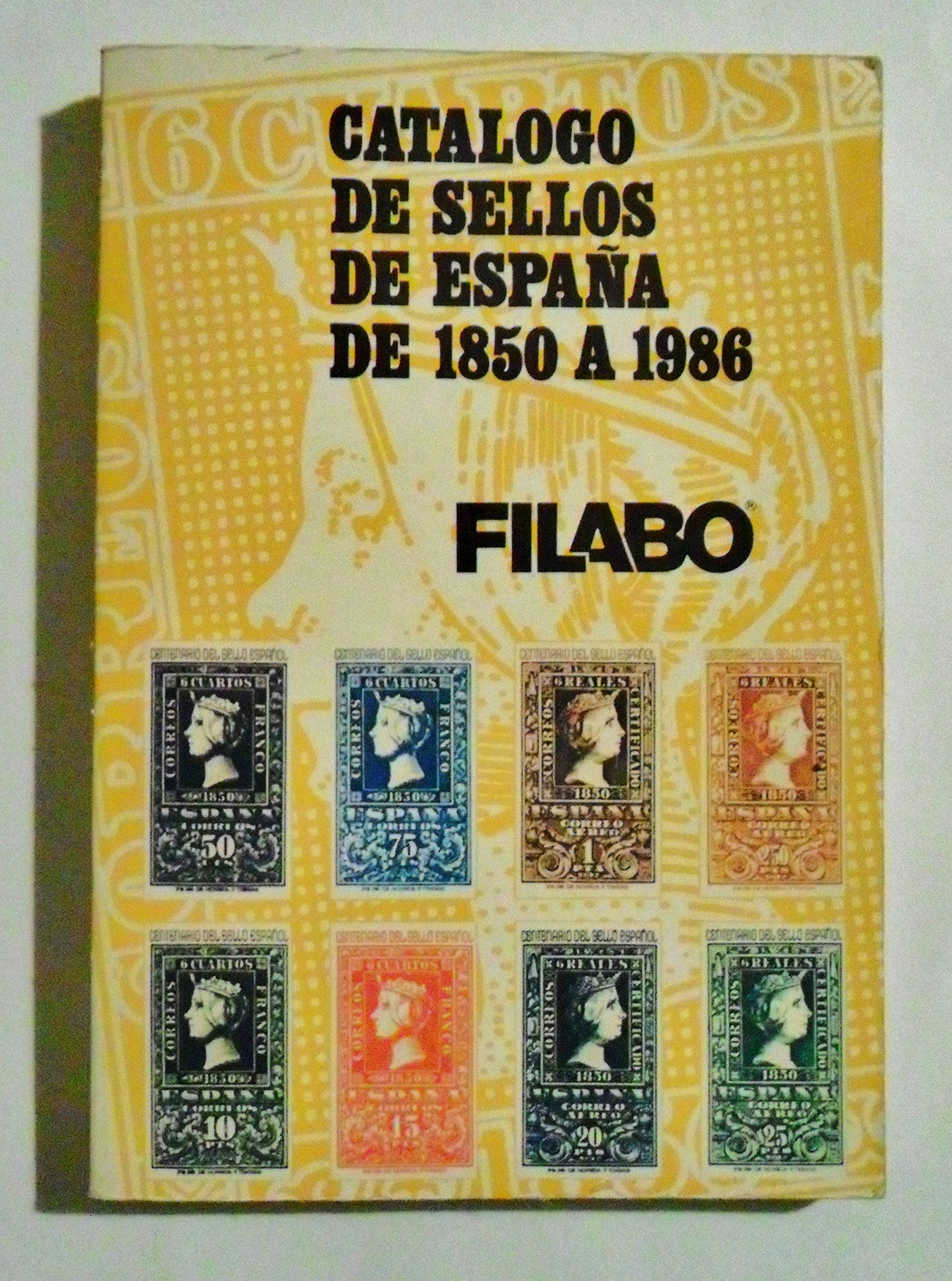 FILABO / CATALOGO DE SELLOS DE ESPAÑA DE 1850 A 1986.: Amazon.es ...