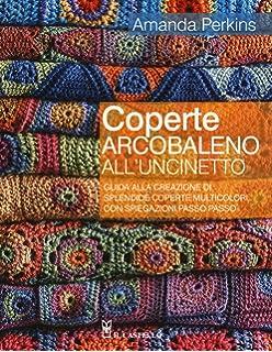 Coperte Di Lana Alluncinetto Schemi.Amazon It 100 Fantasie Di Colore All Uncinetto Leonie