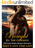 Bought By The Cowboy. Mail Order Brides Western