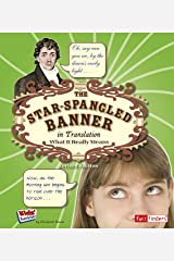 The Star Spangled Banner in Translation: What It Really Means (Kids' Translations) Kindle Edition