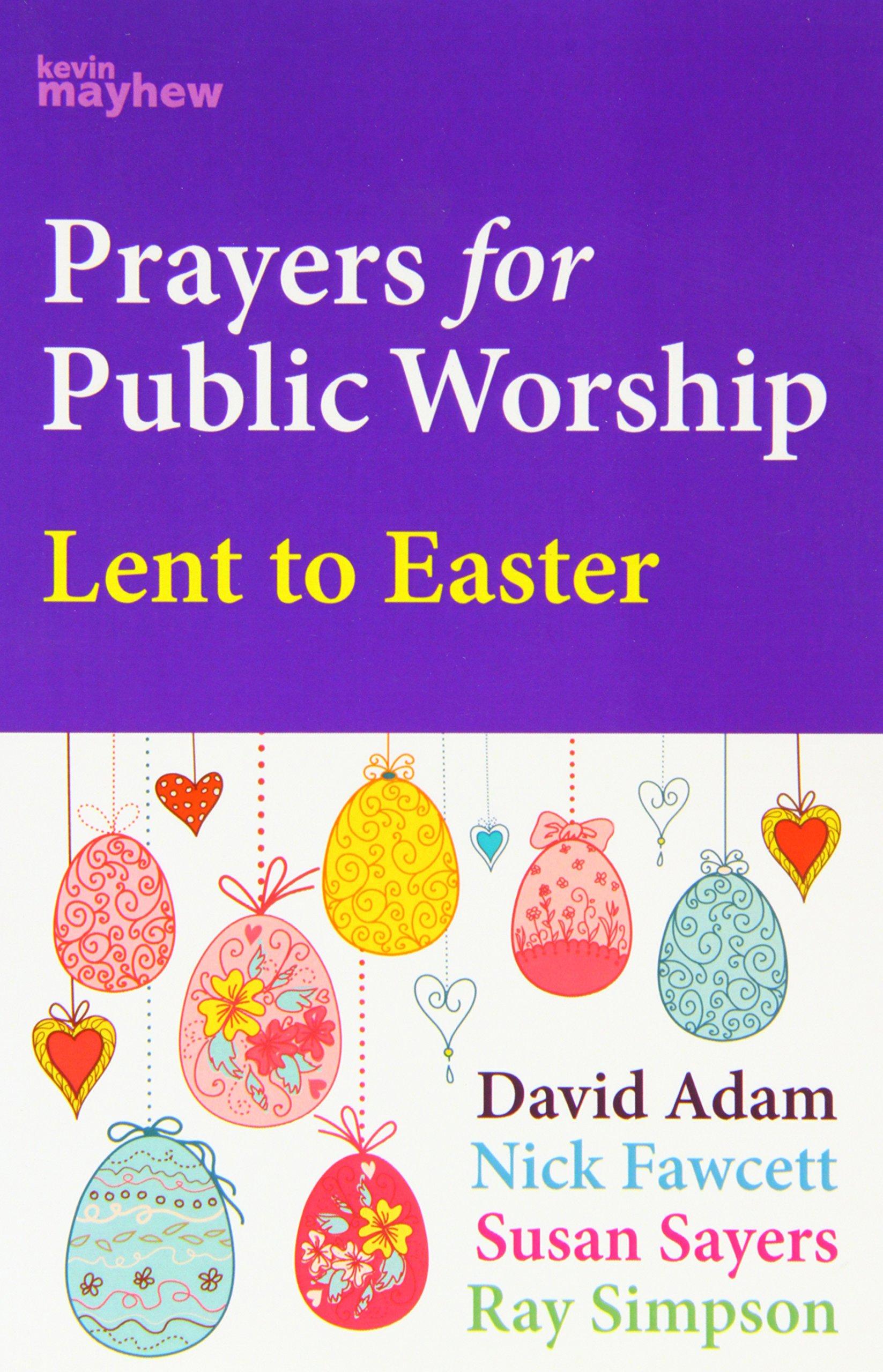 Prayers for Public Worship Lent to Easte (Christian Books)