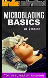 Principios básicos de la microbaliza: Microblading es el último procedimiento innovador garantizado para darle las cejas más naturales, perfectamente arqueadas y atractivas de su vida.
