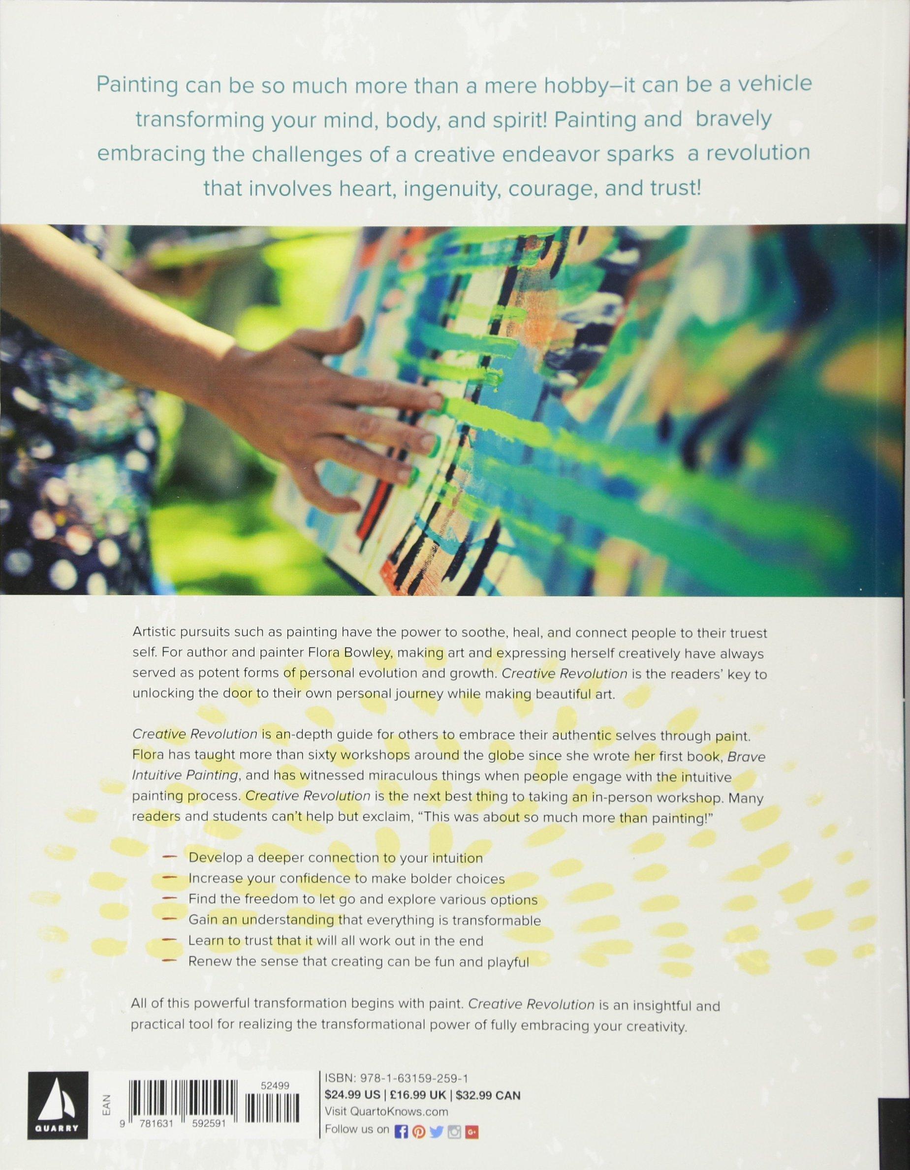Creative revolution personal transformation through brave creative revolution personal transformation through brave intuitive painting flora bowley 9781631592591 amazon books fandeluxe PDF