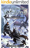 Alderidon Wolves (The Drahiad Chronicles Prologues)
