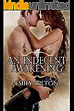 An Indecent Awakening