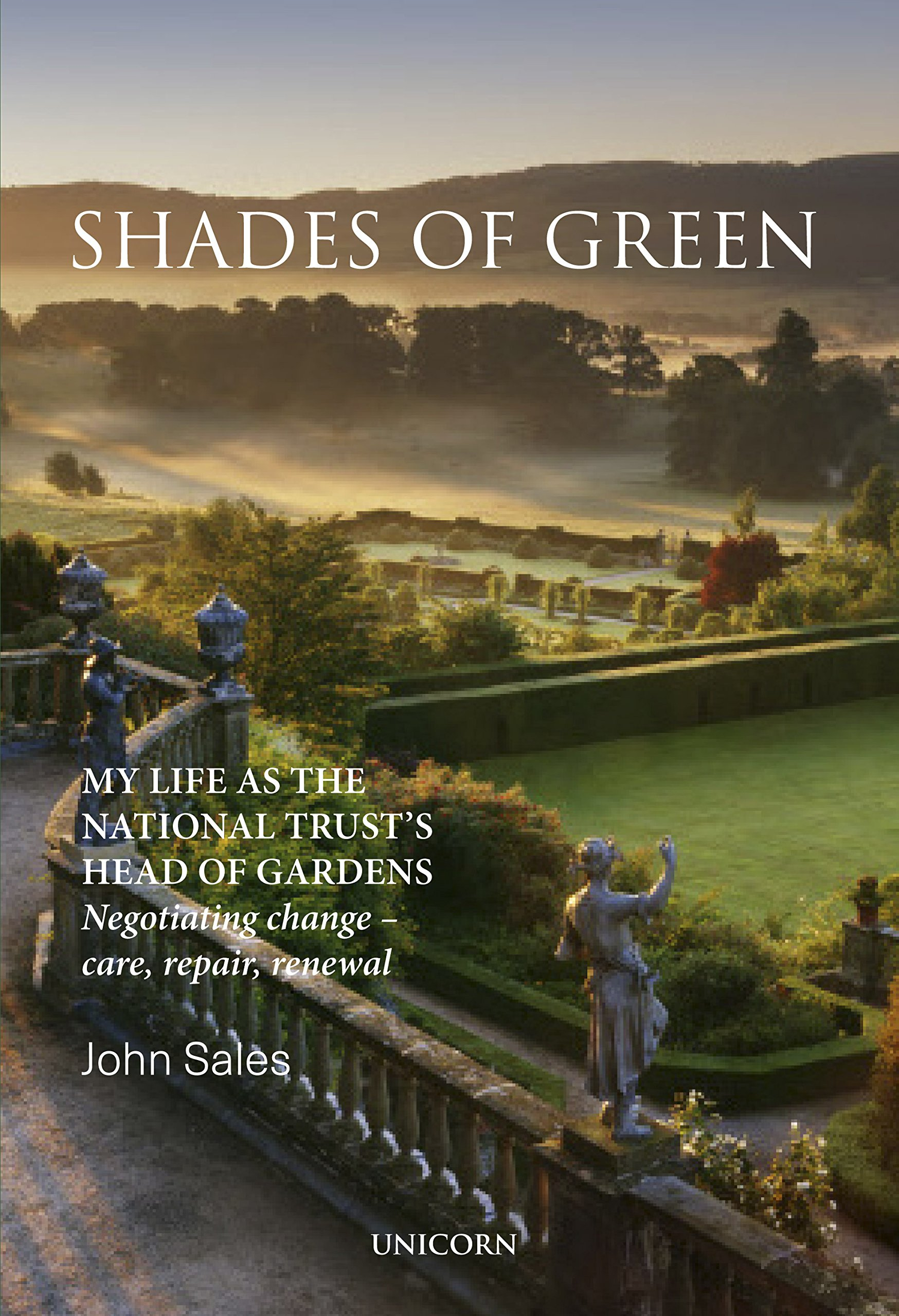 Shades of Green: My Life as the National Trust\'s Head of Gardens ...