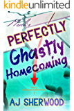 Mack's Perfectly Ghastly Homecoming (Mack's Marvelous Manifestations Book 2)