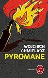 Pyromane