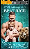 Beatrice (Baby Whisperers Book 3)