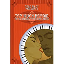 Too Much Boogie: Erotic Remixes of the Dirty Blues May 31