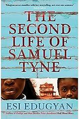 The Second Life of Samuel Tyne Kindle Edition