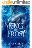 King of Frost (Fae of Darkness Series Book 2)