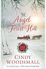 The Angel of Forest Hill: An Amish Christmas Romance Kindle Edition