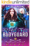 Royal Fae Bodyguard (Brunswick Academy for Gifted Girls Book 1)