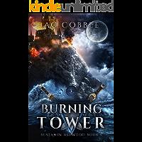 Burning Tower: Benjamin Ashwood Book 5