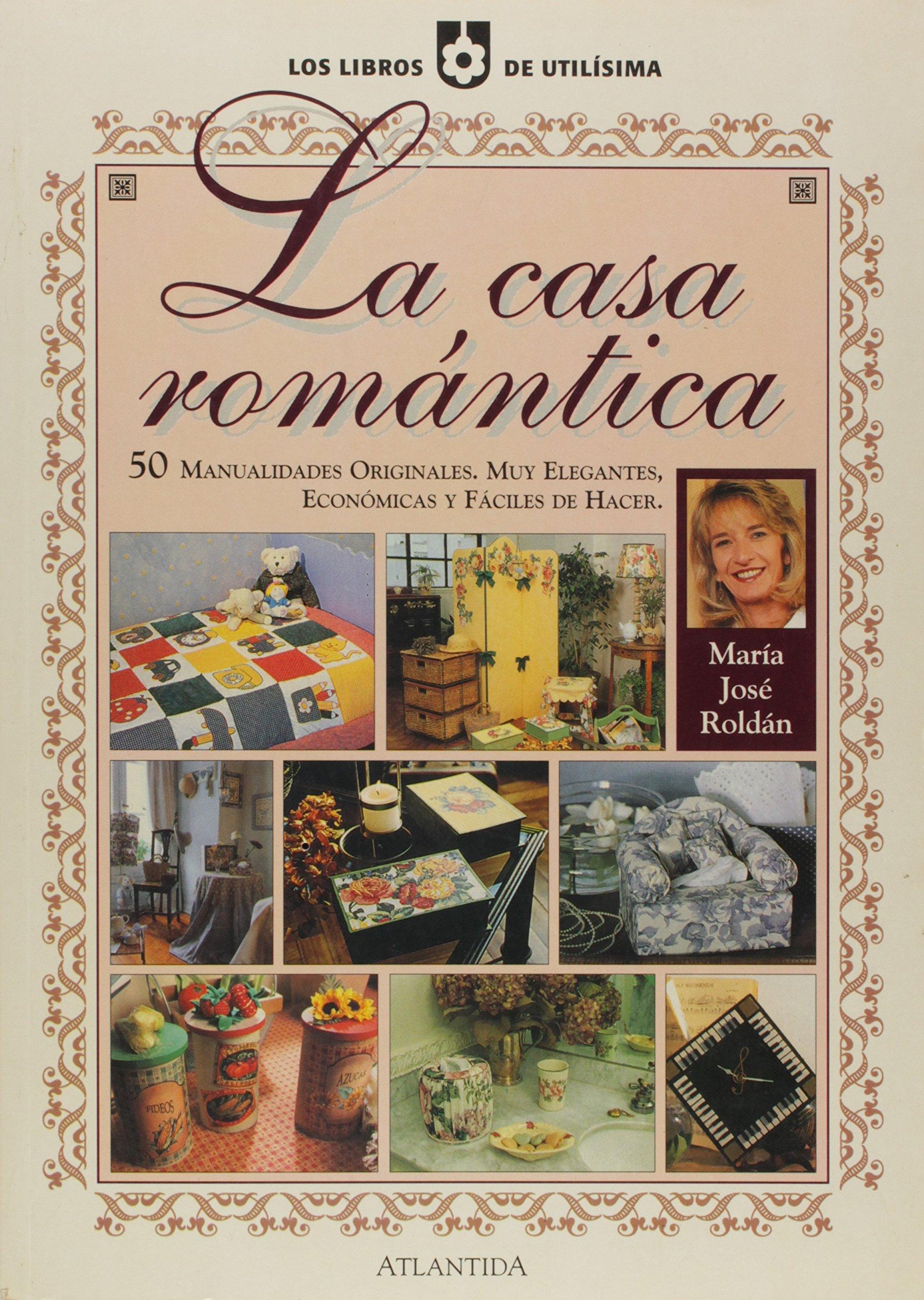 La casa romántica (Spanish) Paperback – 2001