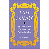 Still Friends: 25 Years of the TV Show