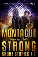 A Montague & Strong Short Story Collection (Montague & Strong Case Files) Kindle Edition