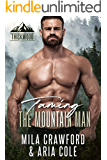 Taming The Mountain Man: BBW Romance (Thickwood, CO Book 3)