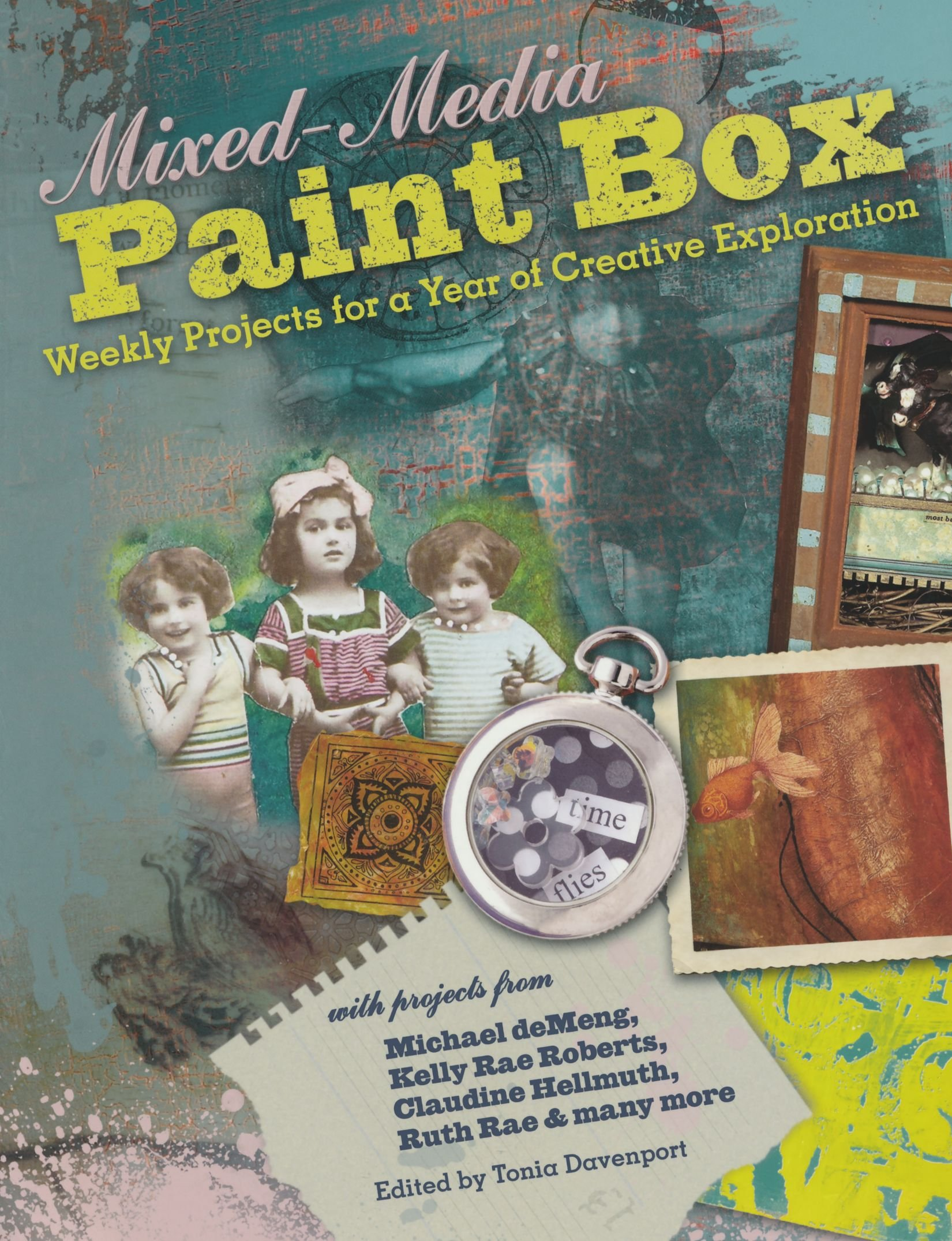 Read Online Mixed-Media Paint Box: Weekly Projects for a Year of Creative Exploration PDF