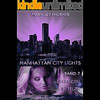 Gefangen im Feuer (Manhattan City Lights 7)
