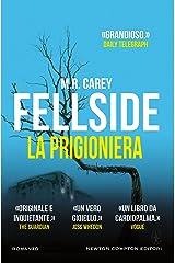 Fellside. La prigioniera (Italian Edition) Kindle Edition