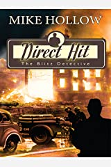 Direct Hit (The Blitz Detective Book 1) Kindle Edition