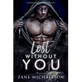 Lost Without You (Coming Out of the Dark: Book 2)