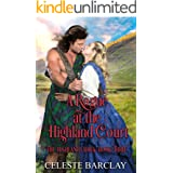 A Rogue at the Highland Court: An Arranged Marriage Highlander Romance (The Highland Ladies Book 3)