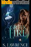 Greek Fire (The Guardians Book 2)